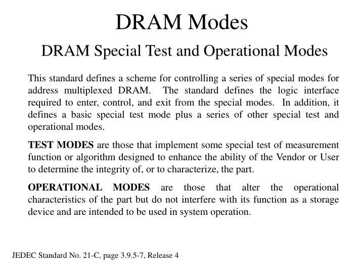 Dram modes dram special test and operational modes