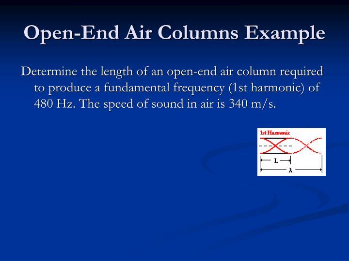 Open-End Air Columns Example