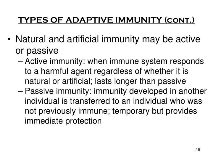 TYPES OF ADAPTIVE IMMUNITY (cont.)