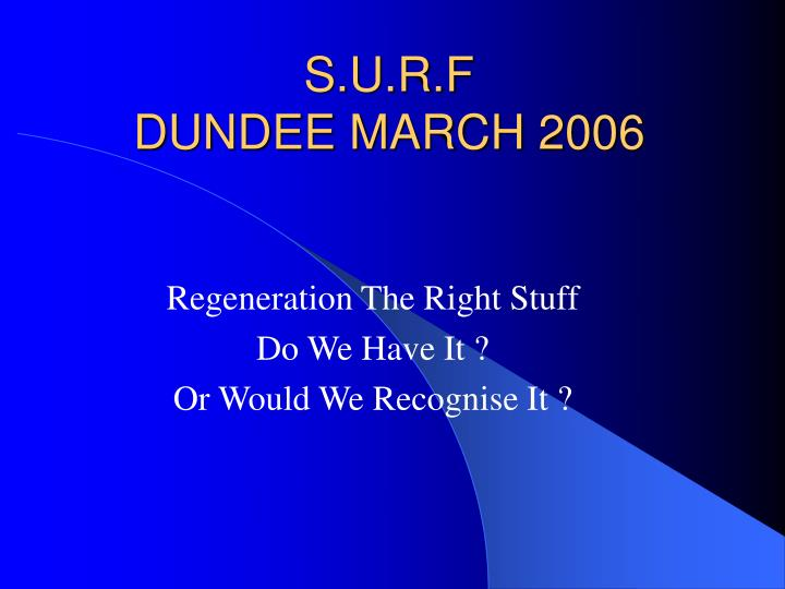 S u r f dundee march 2006