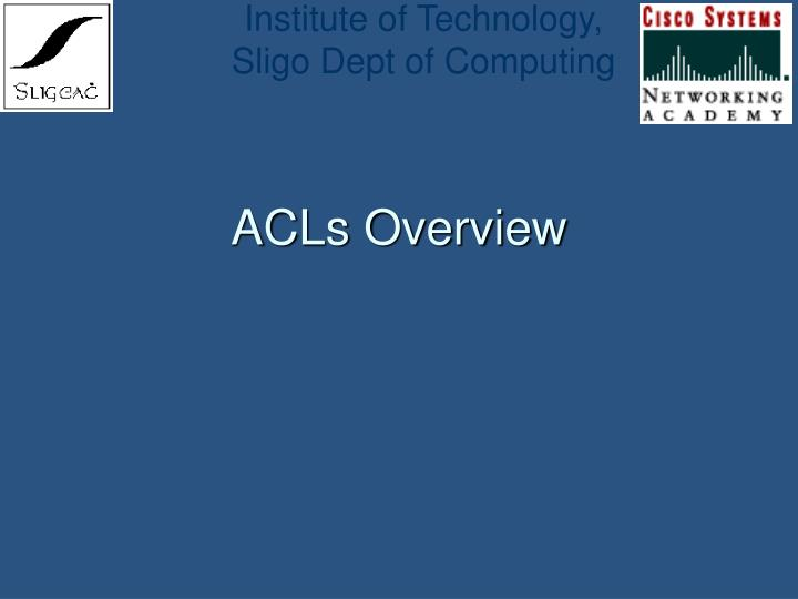Acls overview