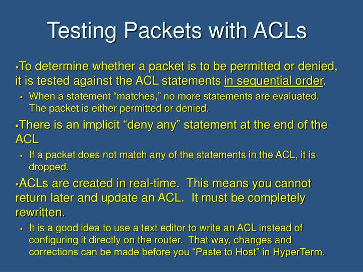Testing Packets with ACLs