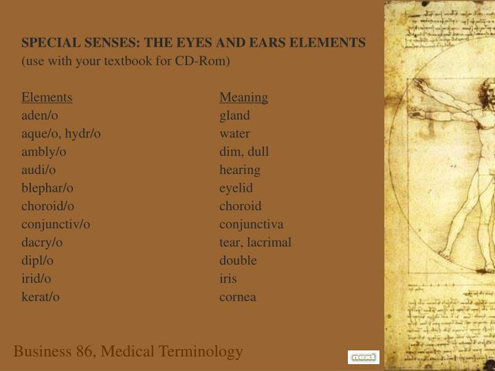 SPECIAL SENSES: THE EYES AND EARS ELEMENTS
