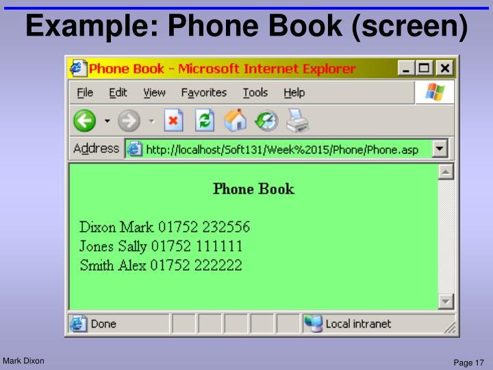 Example: Phone Book (screen)