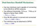 dual interface handoff mechanisms