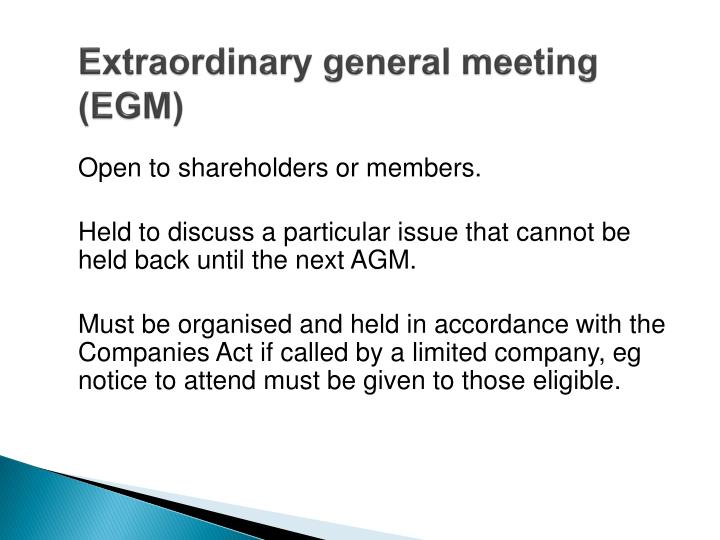 Extraordinary general meeting (EGM)
