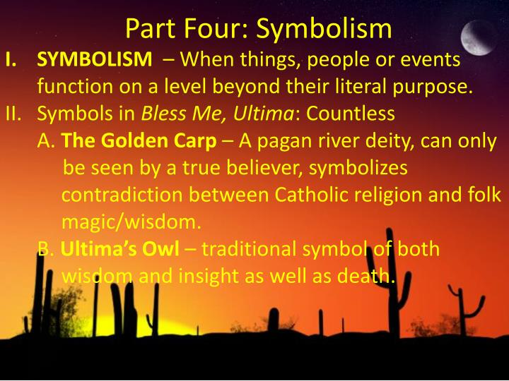 Ppt Bless Me Ultima By Rudolfo Anaya Magical Realism Contrast