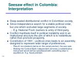 seesaw effect in colombia interpretation