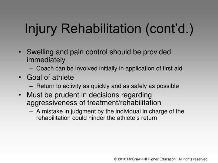 Injury Rehabilitation (cont'd.)