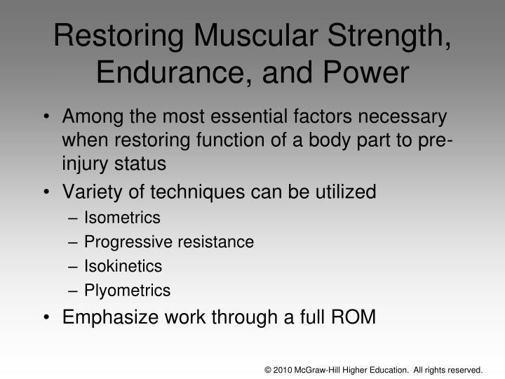 Restoring Muscular Strength, Endurance, and Power