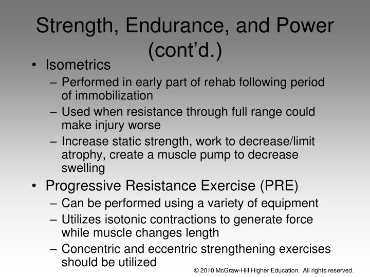 Strength, Endurance, and Power (cont'd.)