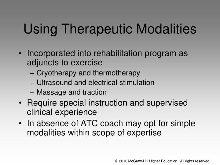 Using Therapeutic Modalities