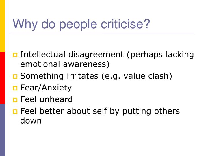 Why do people criticise?