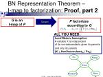 bn representation theorem i map to factorization proof part 2