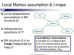 local markov assumption i maps