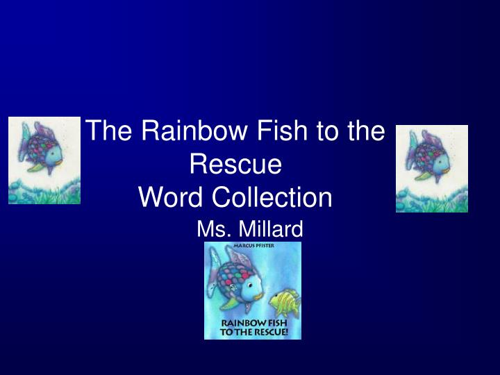 the rainbow fish to the rescue word collection n.