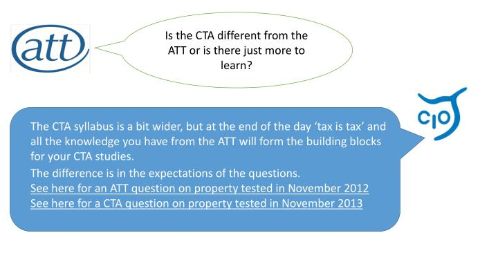 Is the CTA different from the ATT or is there just more to learn?