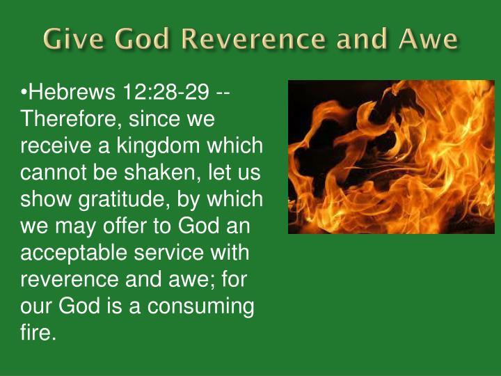 Give God Reverence and Awe