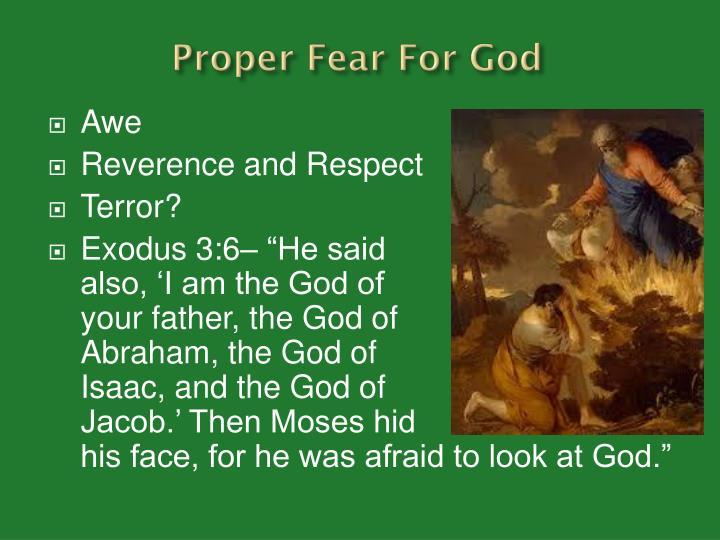 Proper Fear For God