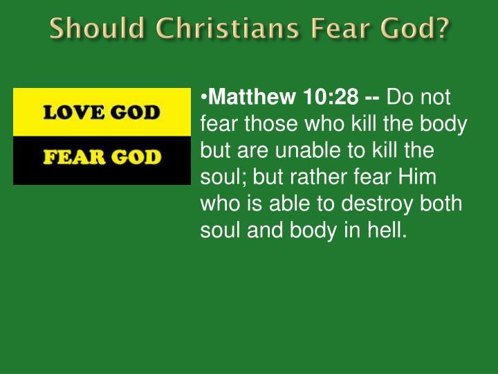 Should Christians Fear God?