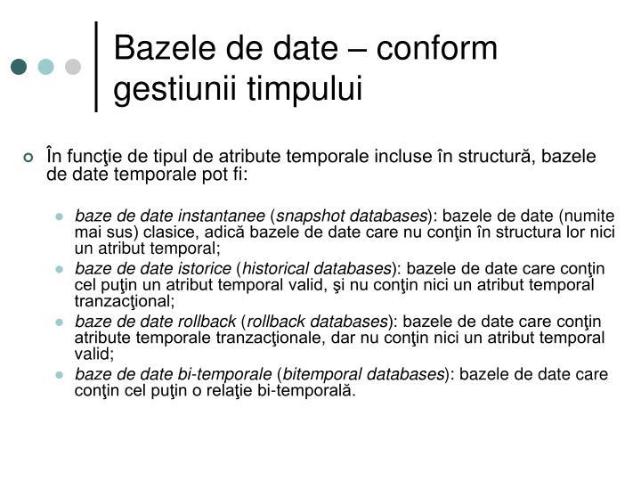 Bazele de date – conform gestiunii timpului
