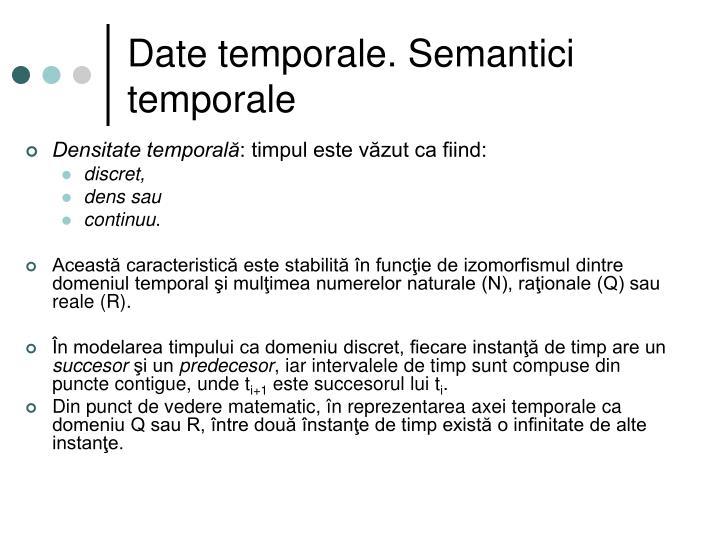 Date temporale. Semantici temporale