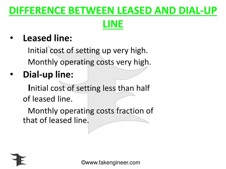 DIFFERENCE BETWEEN LEASED AND DIAL-UP LINE