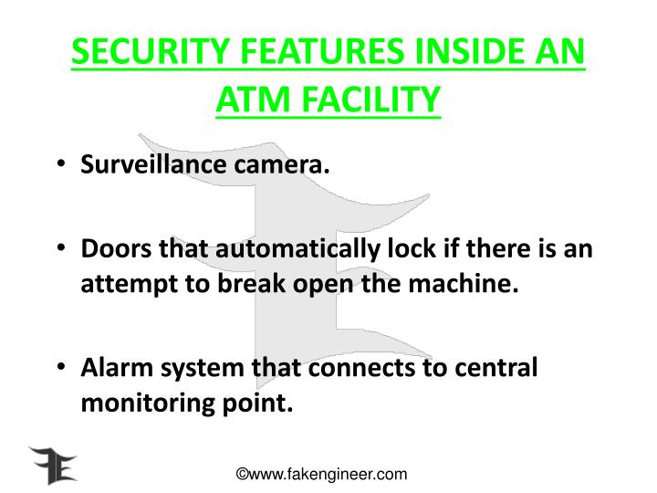 SECURITY FEATURES INSIDE AN ATM FACILITY