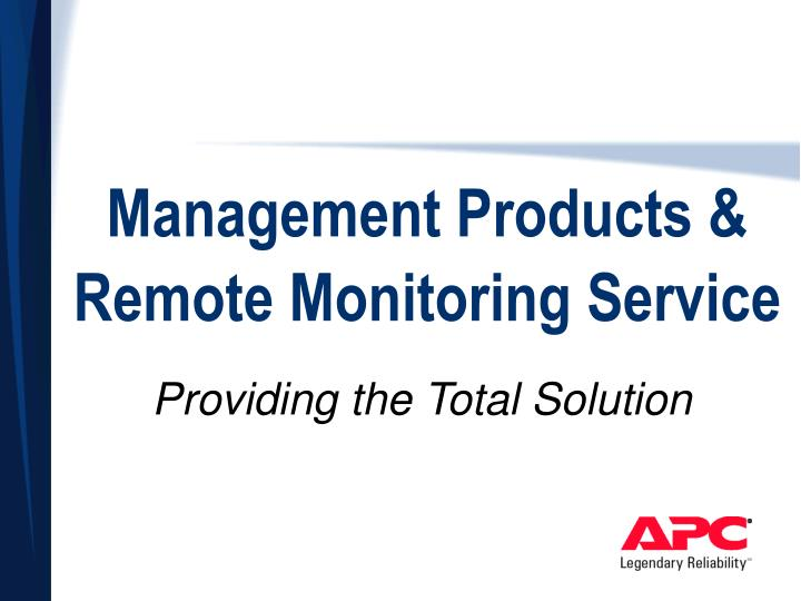 management products remote monitoring service n.