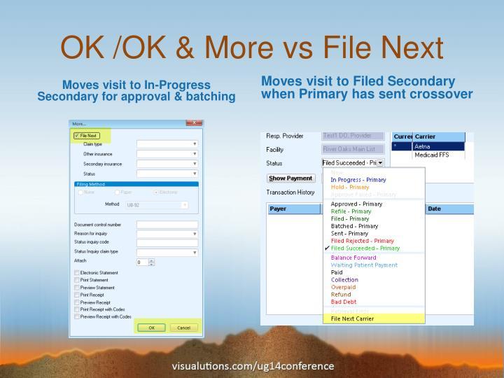 OK /OK & More vs File Next