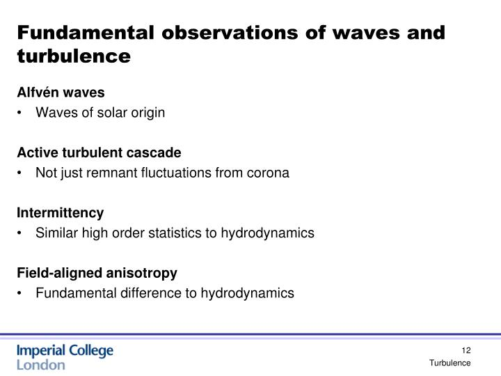Fundamental observations of waves and turbulence