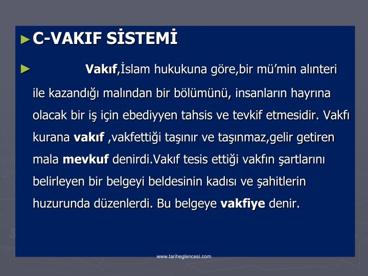 C-VAKIF SİSTEMİ