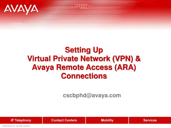 setting up virtual private network vpn avaya remote access ara connections n.