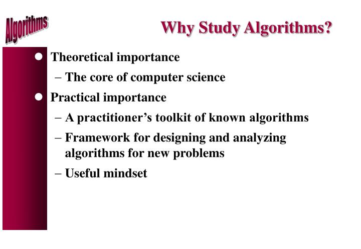 Why Study Algorithms?
