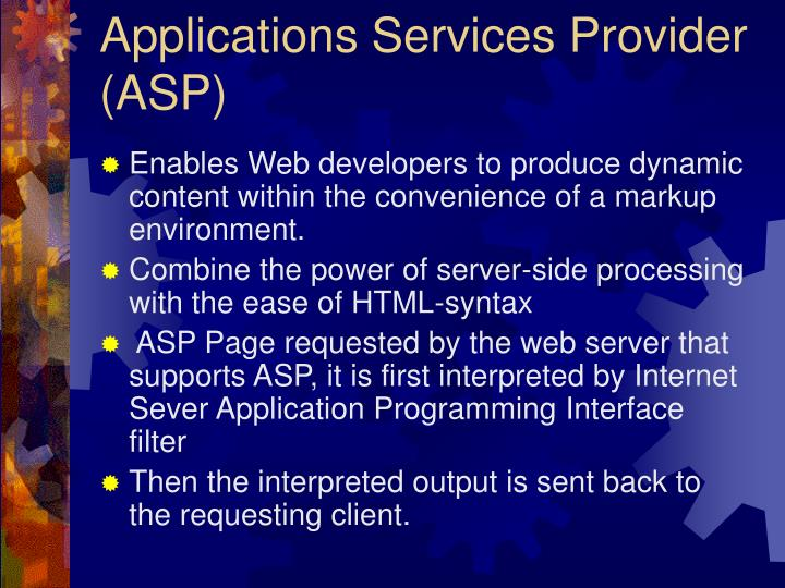Applications Services Provider (ASP)