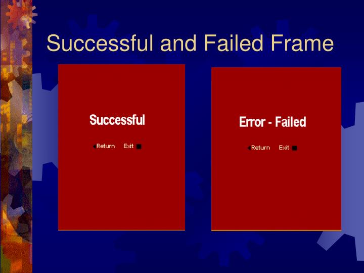 Successful and Failed Frame