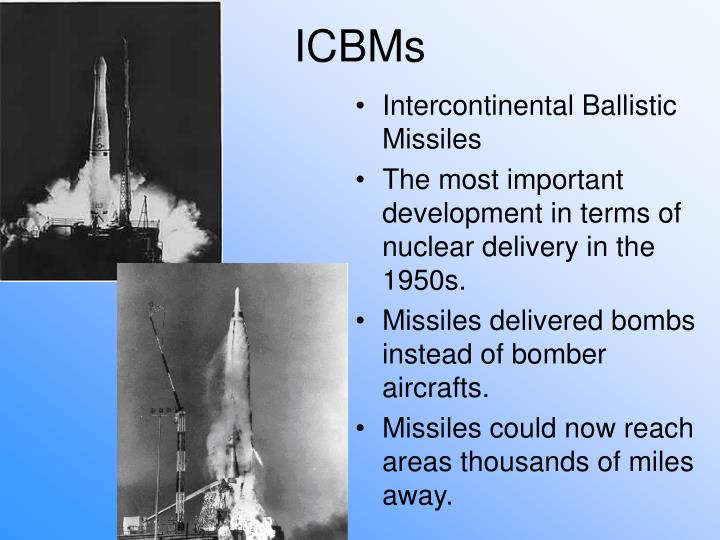 ICBMs