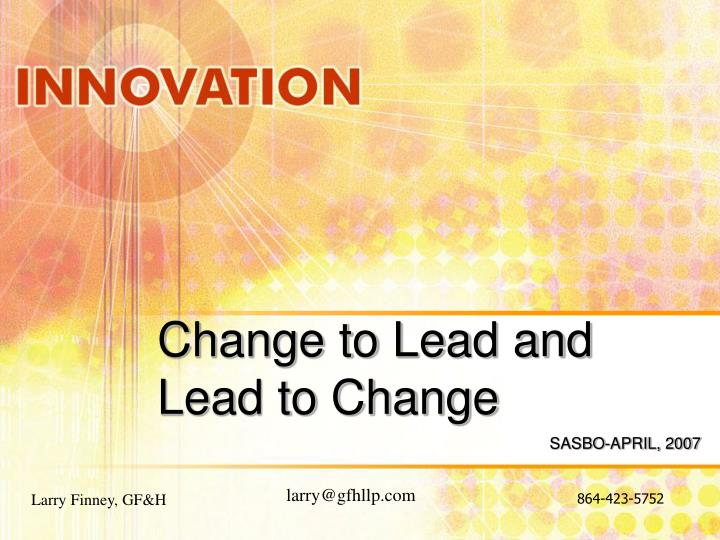 change to lead and lead to change n.
