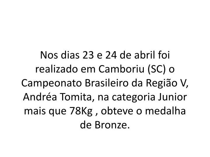Nos dias 23 e 24 de abril foi realizado em