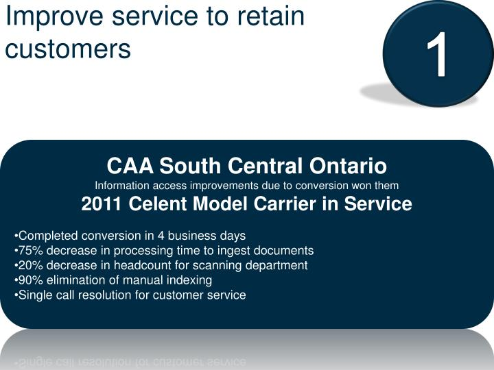 Improve service to retain customers