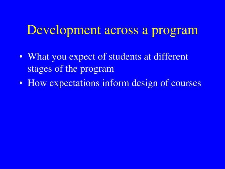Development across a program