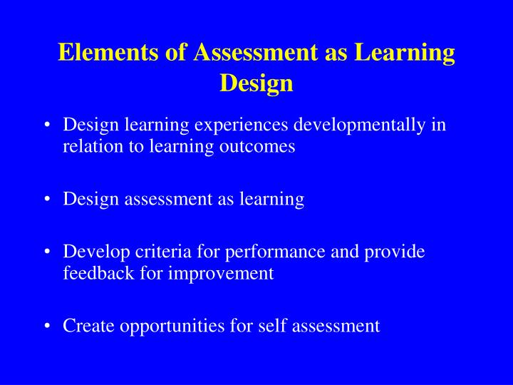 Elements of Assessment as Learning Design