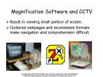 magnification software and cctv