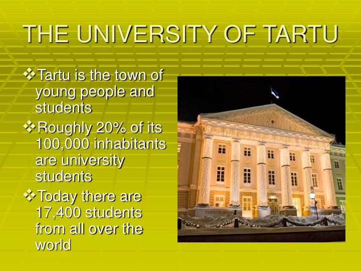 THE UNIVERSITY OF TARTU