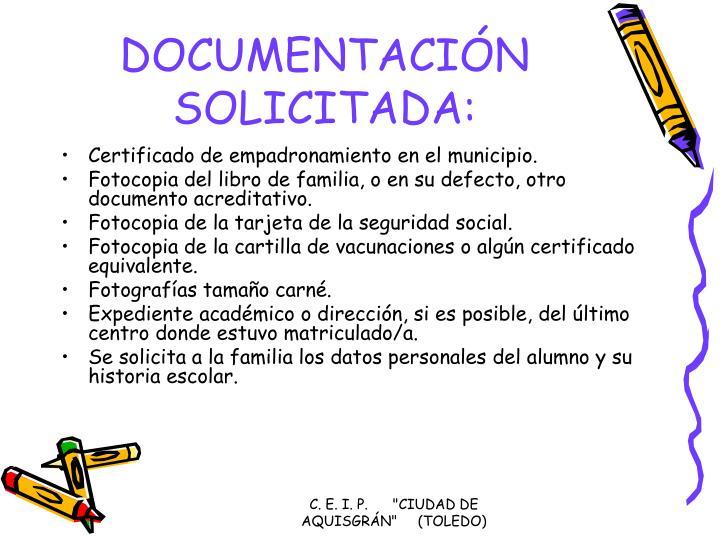 DOCUMENTACIÓN SOLICITADA: