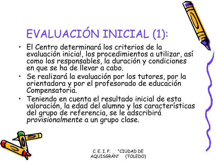 EVALUACIÓN INICIAL (1):