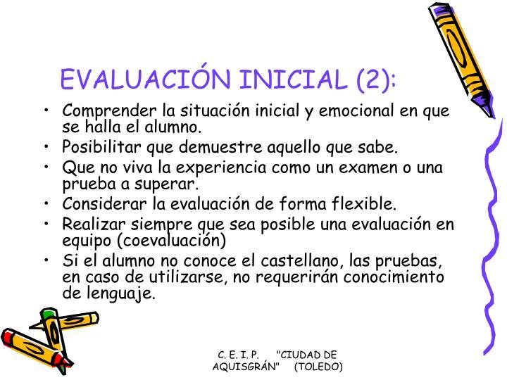 EVALUACIÓN INICIAL (2):