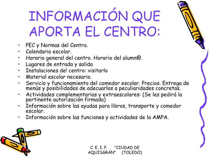 INFORMACIÓN QUE APORTA EL CENTRO:
