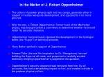 in the matter of j robert oppenheimer
