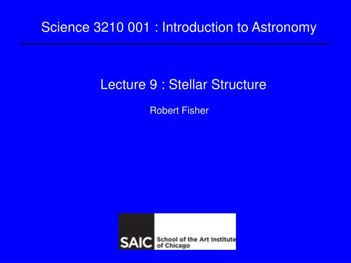 lecture 9 stellar structure